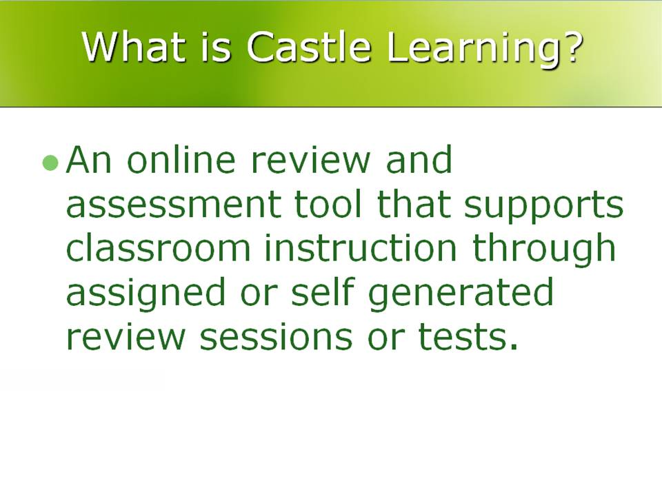 Its Castle Learning Tutorials